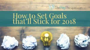 ideas to set goals theplaytherapist